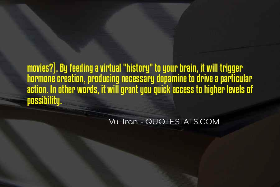 Quotes About Dopamine #1411049