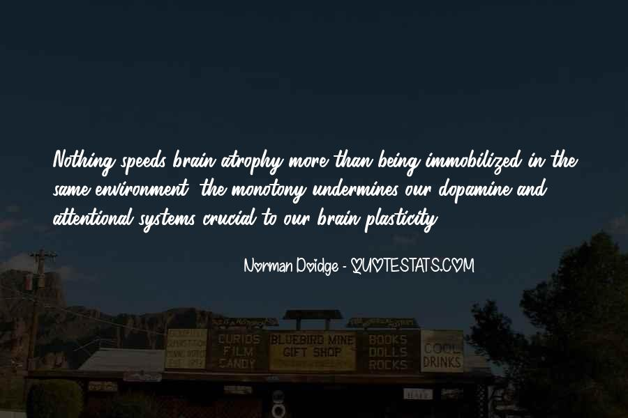 Quotes About Dopamine #1665640