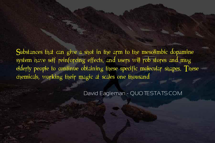 Quotes About Dopamine #1770507
