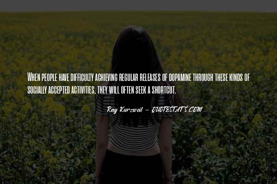 Quotes About Dopamine #1837990