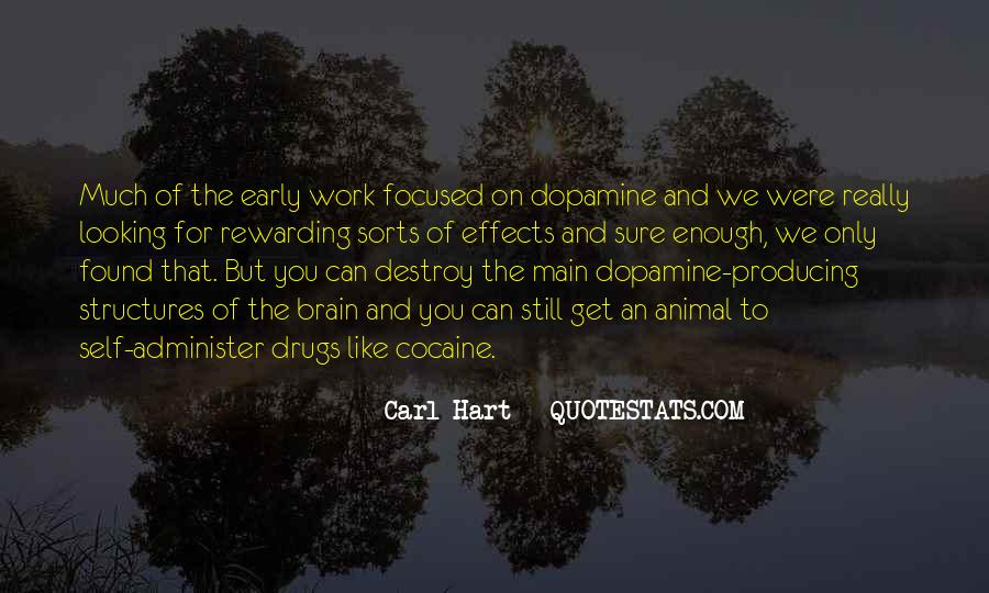 Quotes About Dopamine #558575