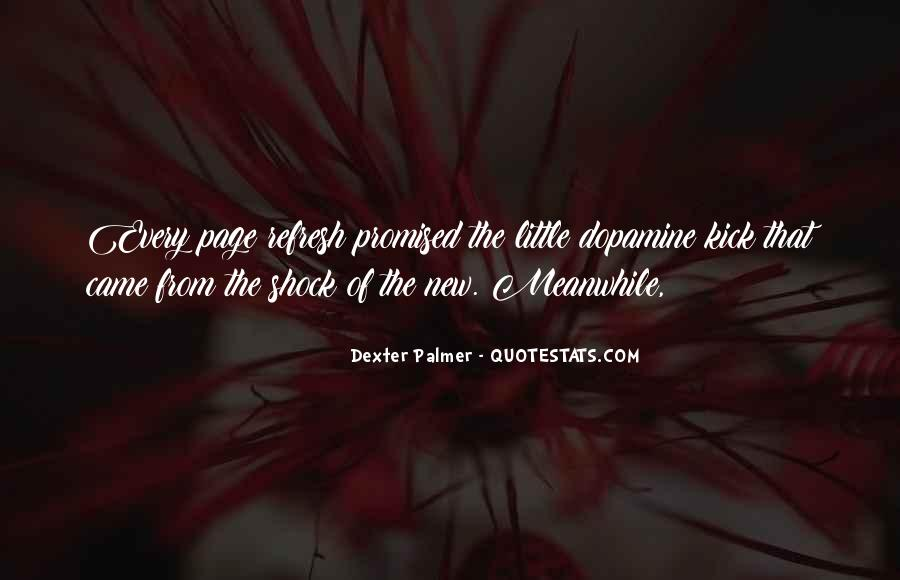 Quotes About Dopamine #572838