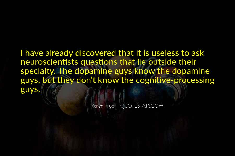 Quotes About Dopamine #592791