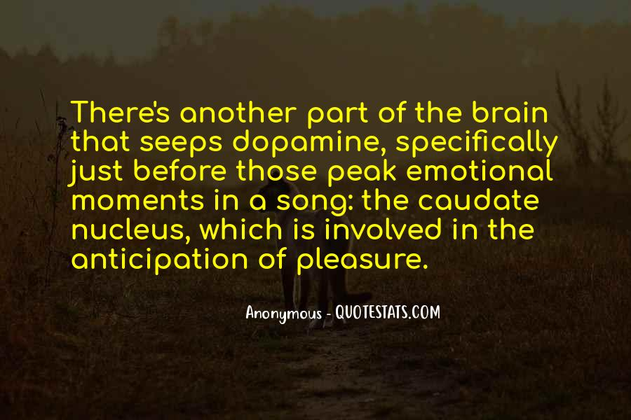 Quotes About Dopamine #785681