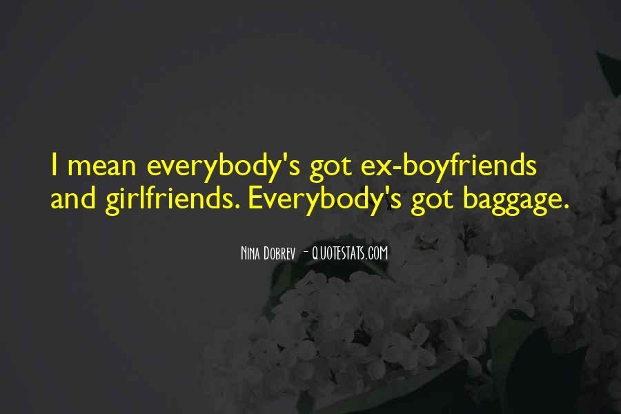 Top 36 Quotes About Your Boyfriends Ex Girlfriends: Famous ...
