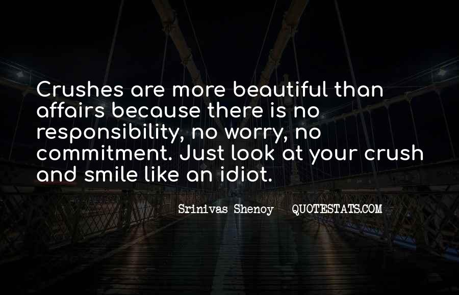 Quotes About Your Crushes Smile #1629037