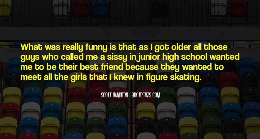 Quotes About Your Funny Friend #36355