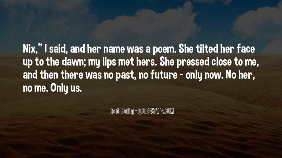 Quotes About Your Future With Someone #1927