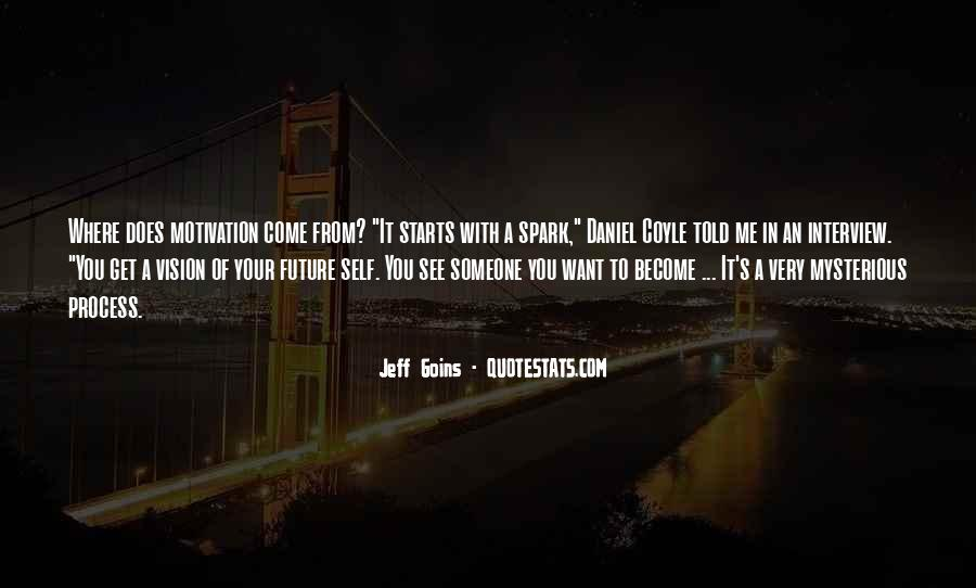 Quotes About Your Future With Someone #737371