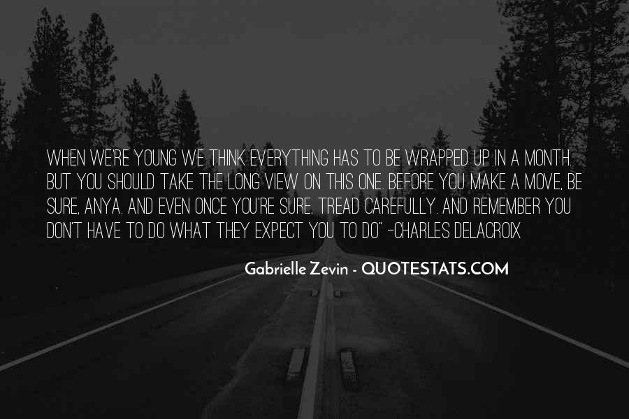 Quotes About Your Only Young Once #104813