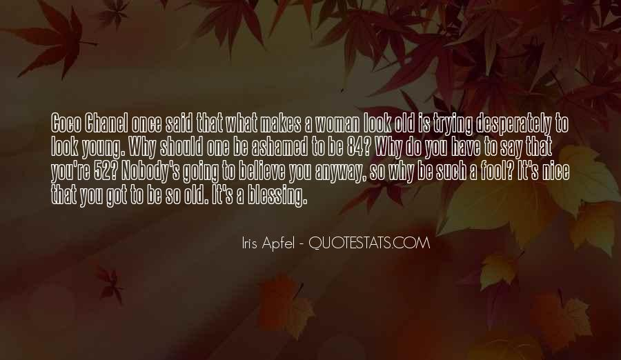 Quotes About Your Only Young Once #21145