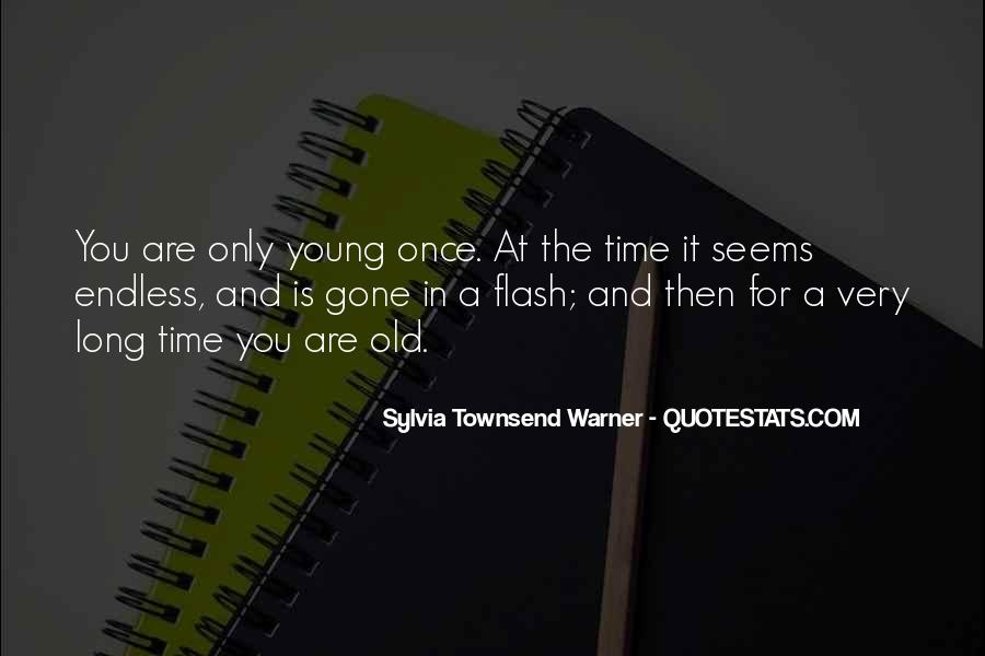Quotes About Your Only Young Once #67431