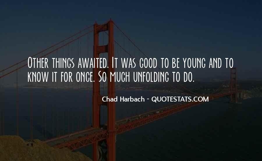 Quotes About Your Only Young Once #96233
