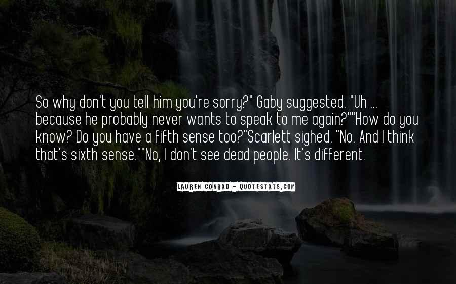 Quotes About Your Sixth Sense #263698