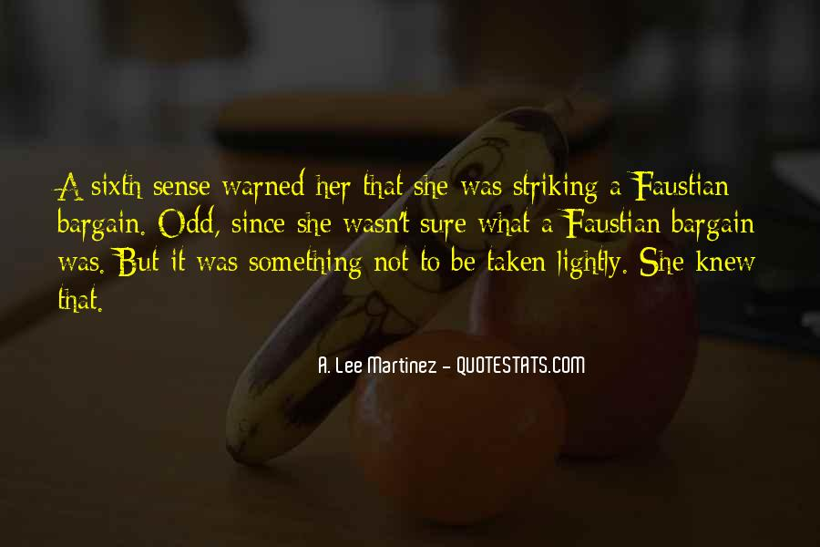 Quotes About Your Sixth Sense #674063