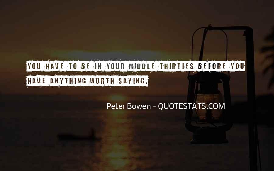 Quotes About Your Thirties #1240202
