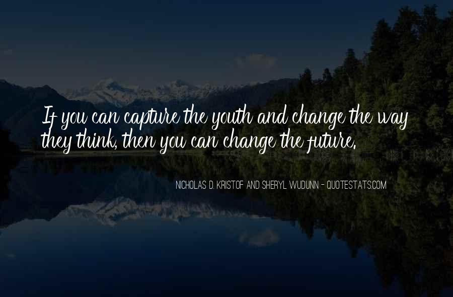 Quotes About Youth And The Future #1004294