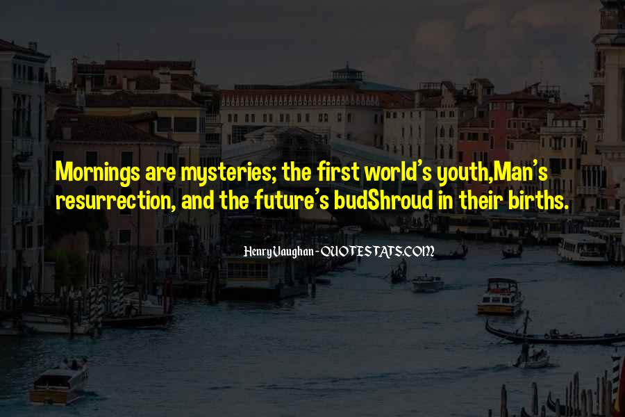 Quotes About Youth And The Future #1054083
