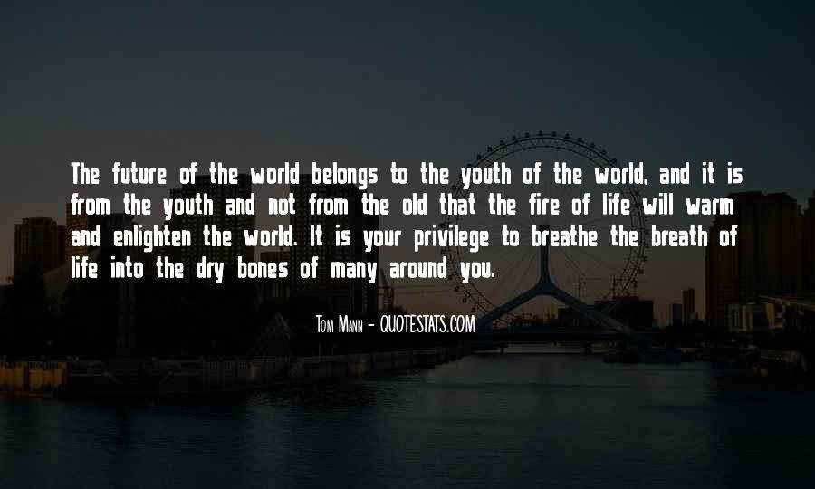 Quotes About Youth And The Future #1070668