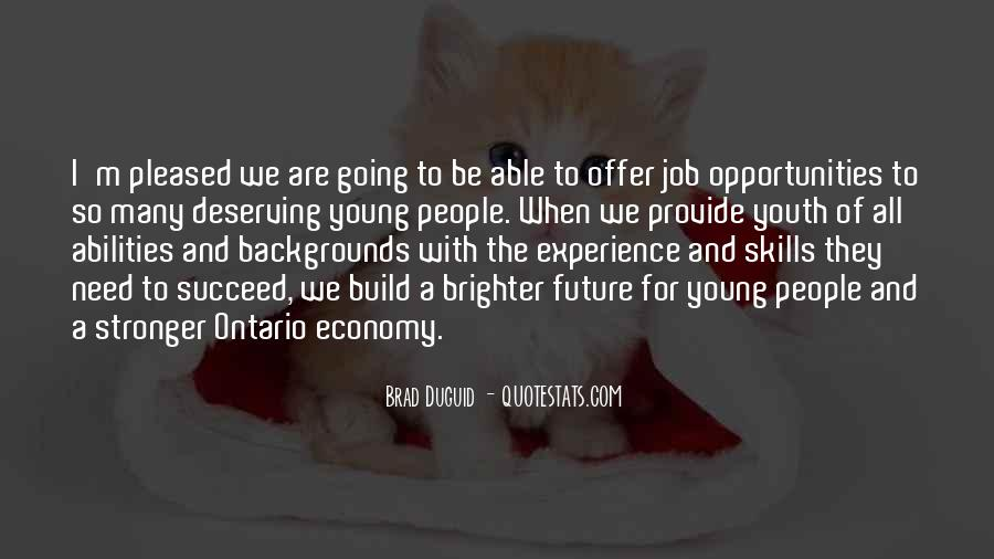 Quotes About Youth And The Future #1086434
