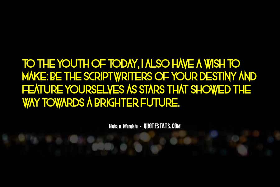 Quotes About Youth And The Future #1287459