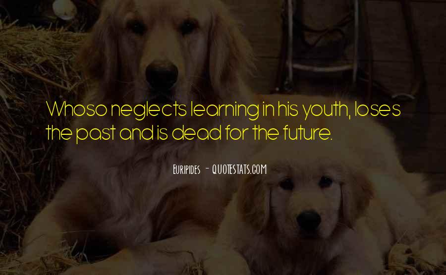 Quotes About Youth And The Future #1419471