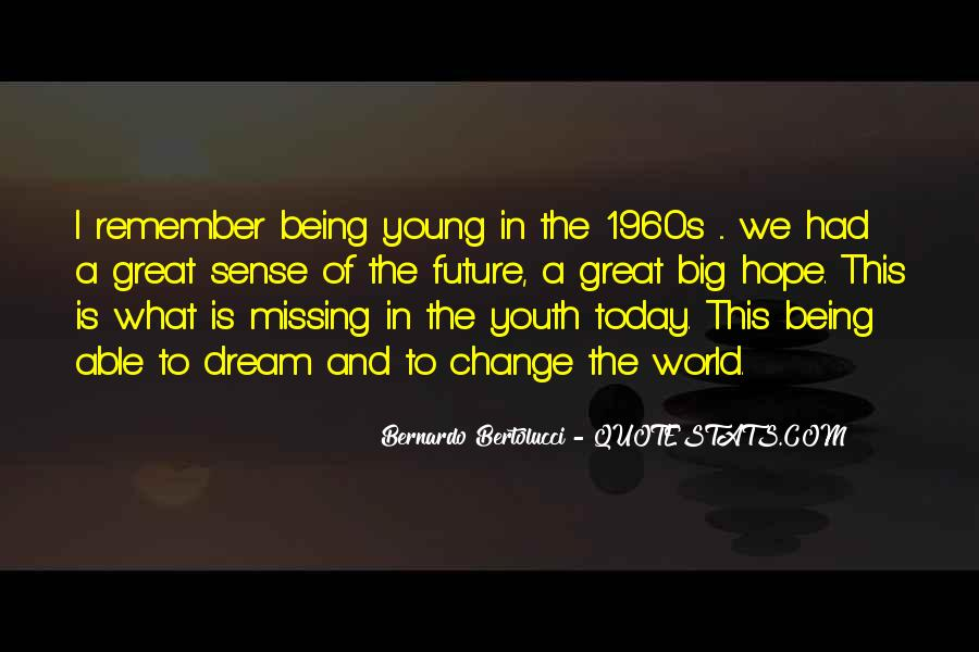 Quotes About Youth And The Future #256343