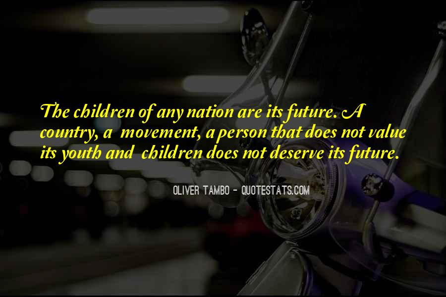 Quotes About Youth And The Future #561937