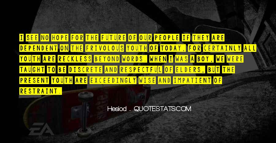 Quotes About Youth And The Future #715473