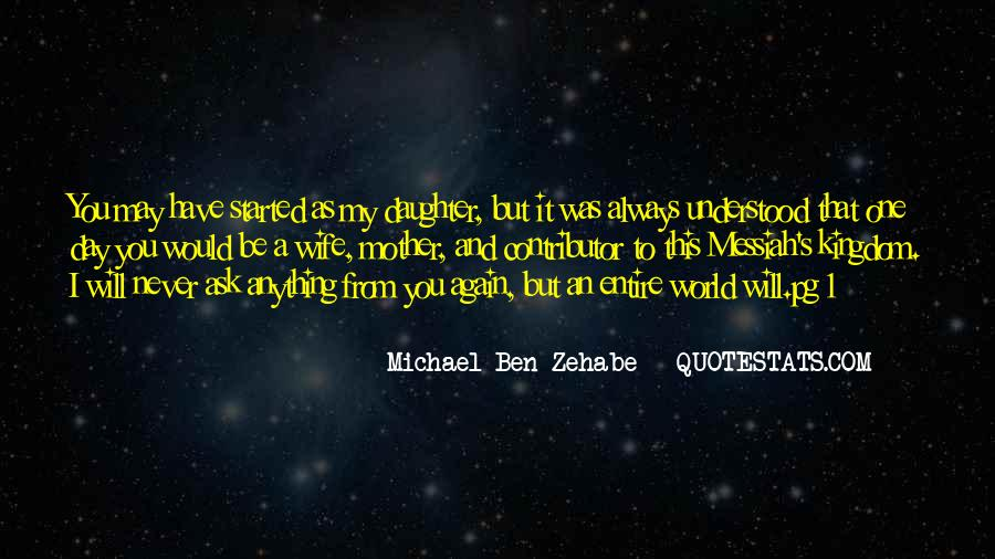 Quotes About Zehabe #1683719