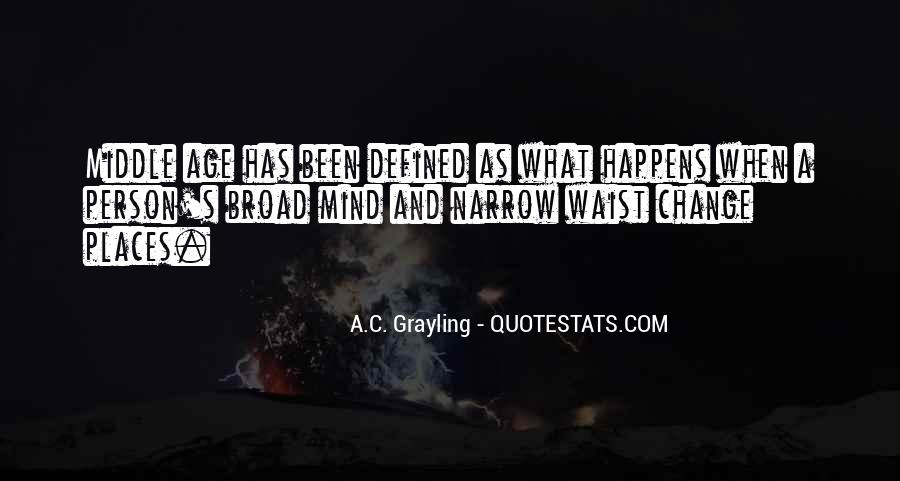 A C Grayling Quotes #1456087