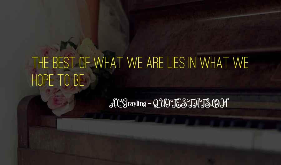 A C Grayling Quotes #1595772