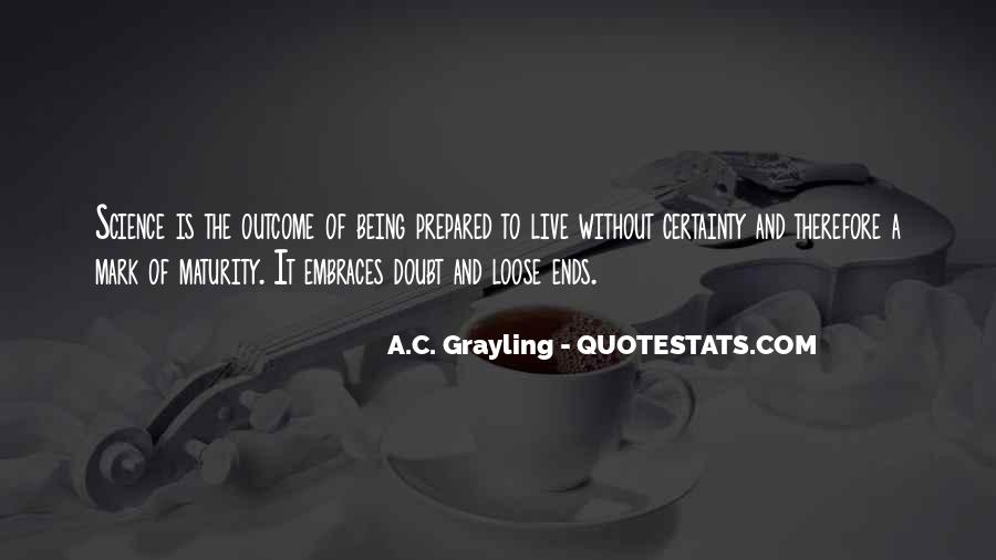 A C Grayling Quotes #415185