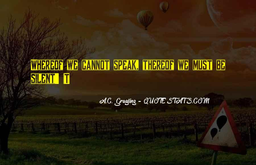 A C Grayling Quotes #808336