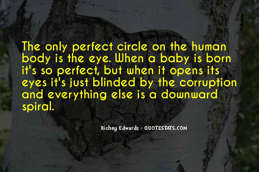A Perfect Circle Quotes #1499390
