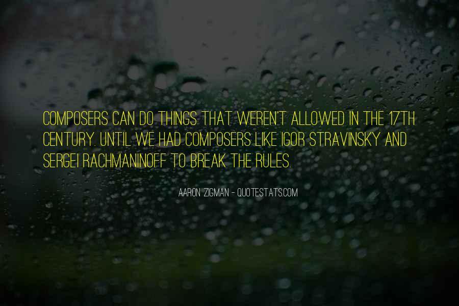 Aaron Zigman Quotes #1469308