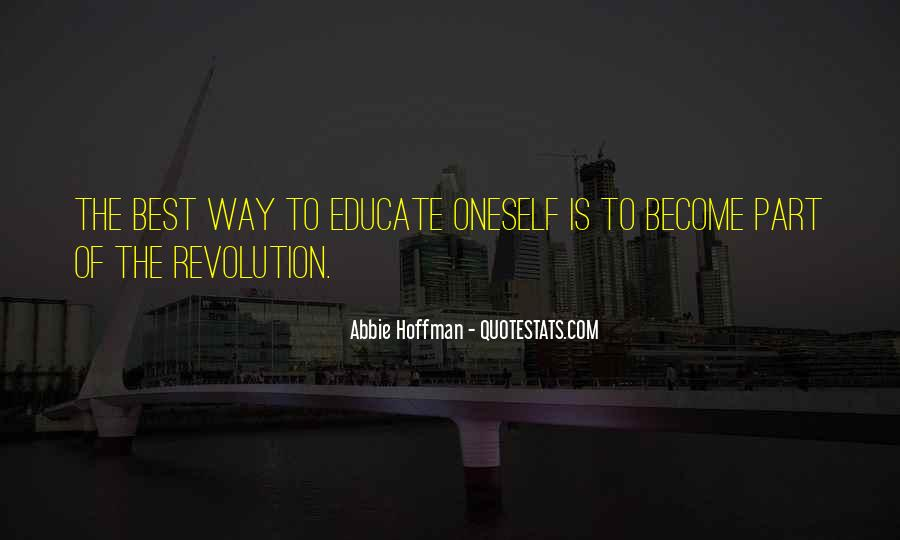 Abbie Hoffman Quotes #1107801