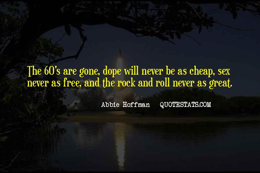 Abbie Hoffman Quotes #1303911