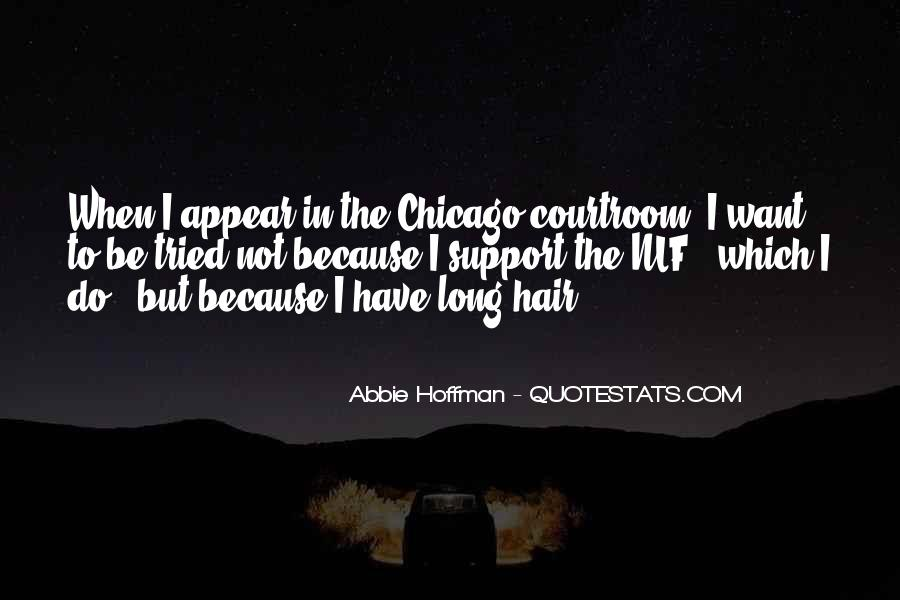 Abbie Hoffman Quotes #1440024