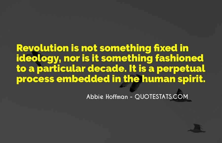Abbie Hoffman Quotes #1487411
