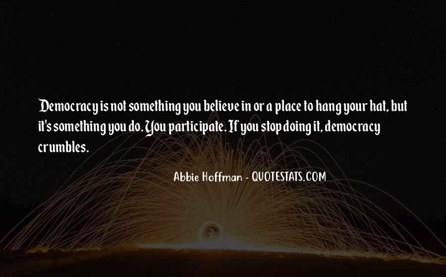 Abbie Hoffman Quotes #546026