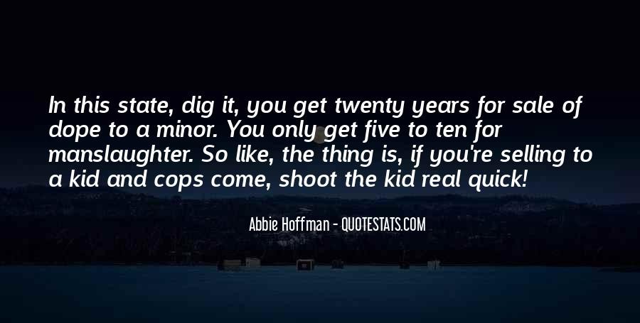 Abbie Hoffman Quotes #681940
