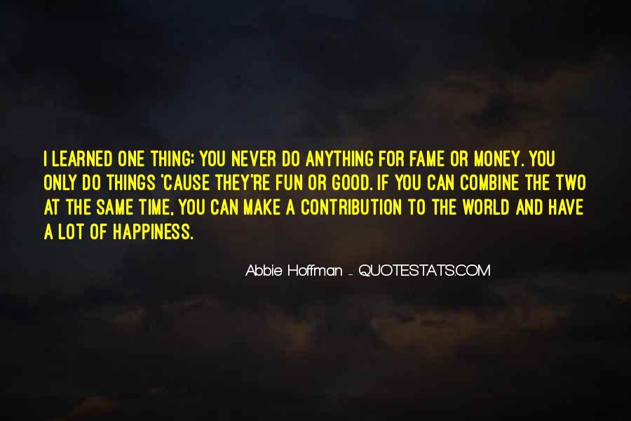 Abbie Hoffman Quotes #835131