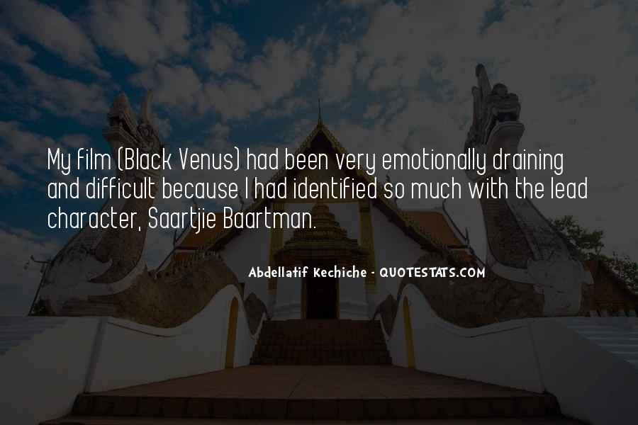 Abdellatif Kechiche Quotes #1354445
