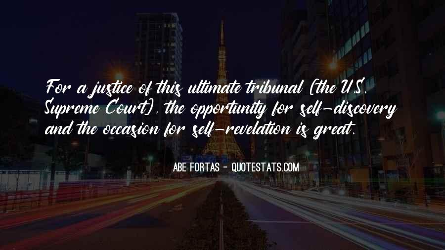 Abe Fortas Quotes #1385554