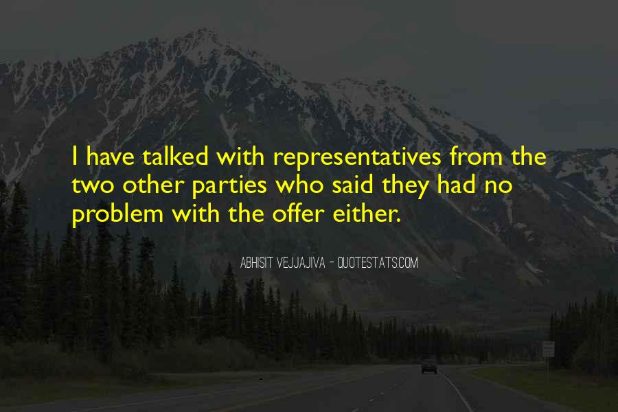 Abhisit Vejjajiva Quotes #394768