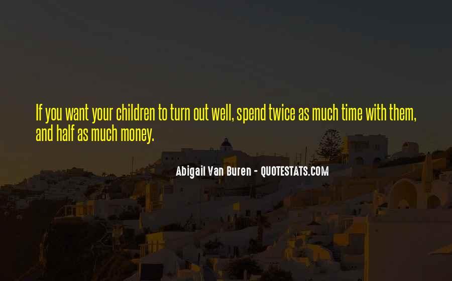 Abigail Van Buren Quotes #1066709