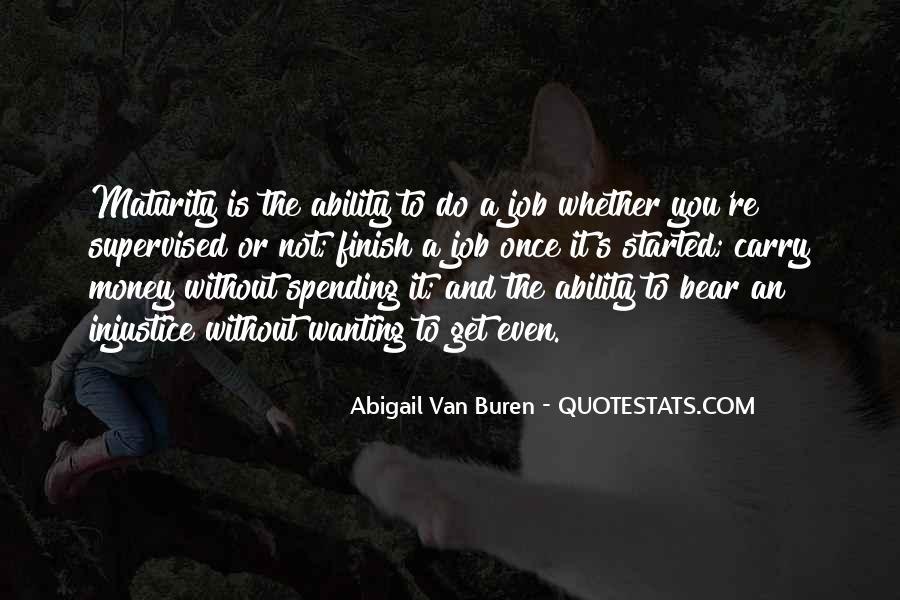 Abigail Van Buren Quotes #1660728