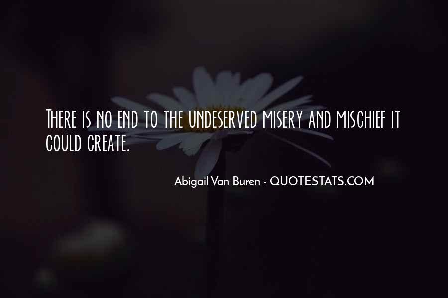 Abigail Van Buren Quotes #1744470