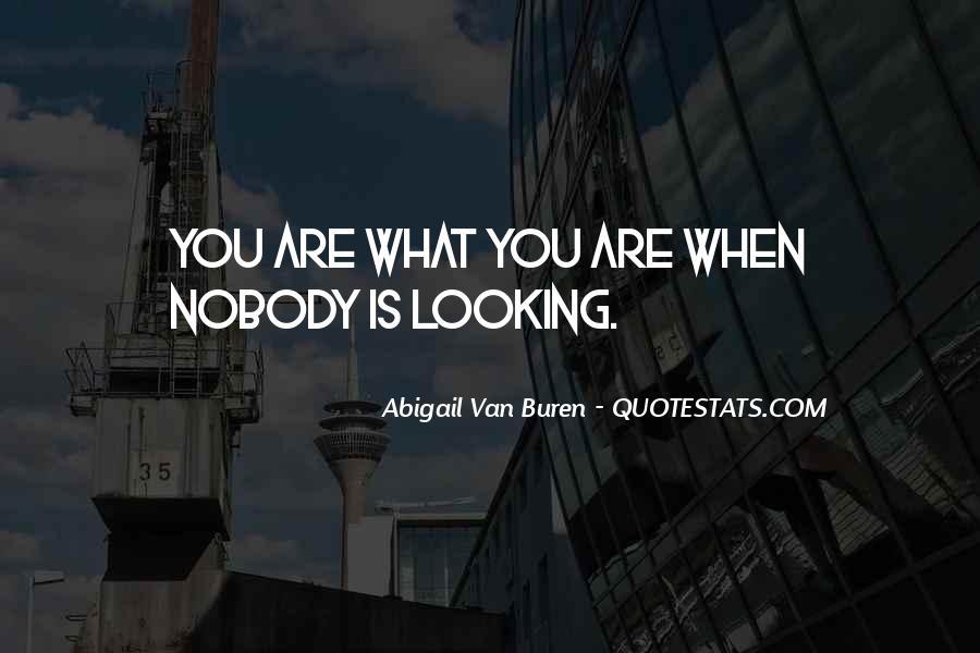 Abigail Van Buren Quotes #384754
